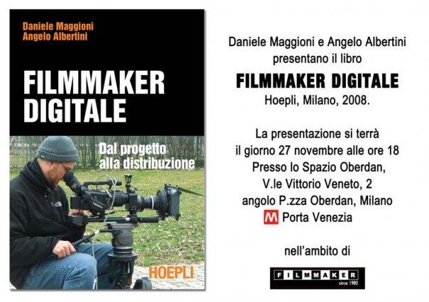 Presentazione del libro Filmmaker Digitale giovedì 27 novembre